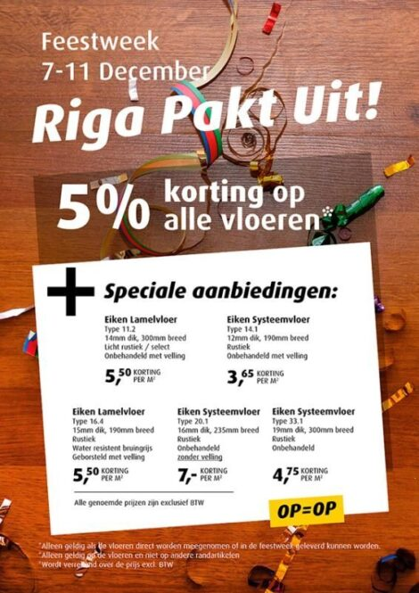 Riga Feestweek van 7~11 december: 5% korting op alle vloeren.